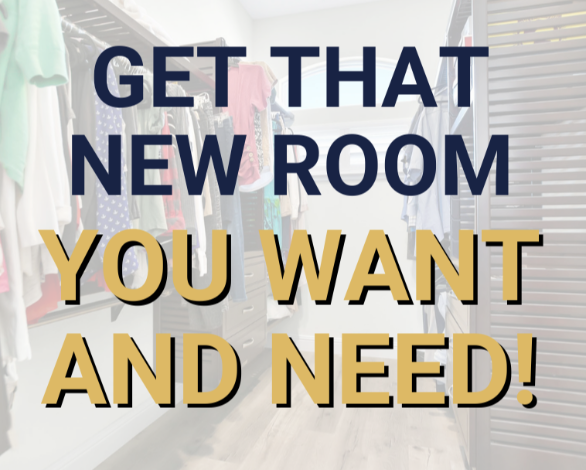 Read more about the article Get That New Room You Want And Need!